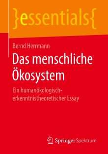 Bernd Herrmann: Das menschliche Ökosystem, Buch