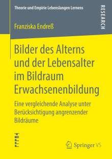 Franziska Endreß: Bilder des Alterns und der Lebensalter im Bildraum Erwachsenenbildung, Buch