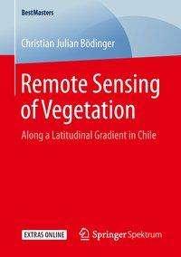 Christian Julian Bödinger: Remote Sensing of Vegetation, Buch