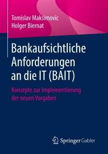 Holger Biernat: Bankaufsichtliche Anforderungen an die IT (BAIT), Buch