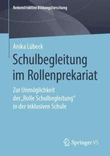 Anika Lübeck: Schulbegleitung im Rollenprekariat, Buch