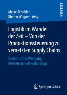 Logistik im Wandel der Zeit - Von der Produktionssteuerung zu vernetzten Supply Chains, Buch
