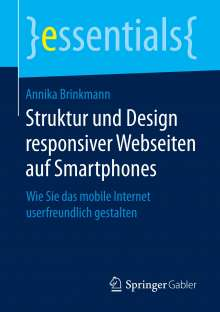 Annika Brinkmann: Struktur und Design responsiver Webseiten auf Smartphones, Buch