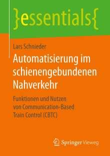 Lars Schnieder: Automatisierung im schienengebundenen Nahverkehr, Buch