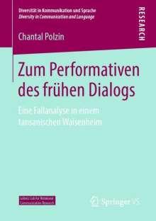 Chantal Polzin: Zum Performativen des frühen Dialogs, Buch