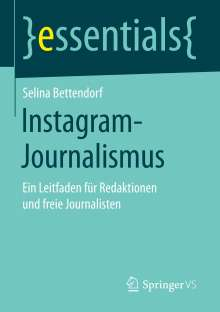 Selina Bettendorf: Instagram-Journalismus, Buch