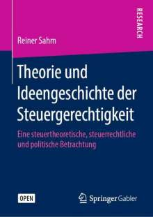 Reiner Sahm: Theorie und Ideengeschichte der Steuergerechtigkeit, Buch