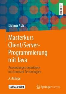 Dietmar Abts: Masterkurs Client/Server-Programmierung mit Java, Buch