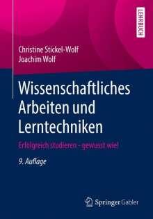 Christine Stickel-Wolf: Wissenschaftliches Arbeiten und Lerntechniken, Buch