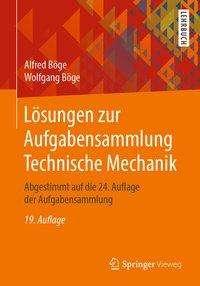 Alfred Böge: Lösungen zur Aufgabensammlung Technische Mechanik, Buch