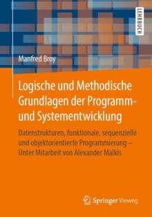 Manfred Broy: Logische und Methodische Grundlagen der Programm- und Systementwicklung, Buch
