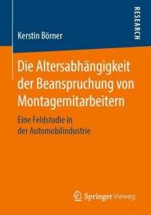 Kerstin Börner: Die Altersabhängigkeit der Beanspruchung von Montagemitarbeitern, Buch