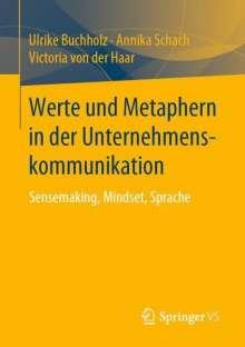 Ulrike Buchholz: Werte und Metaphern in der Unternehmenskommunikation, Buch