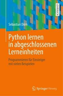 Sebastian Dörn: Python lernen in abgeschlossenen Lerneinheiten, Buch
