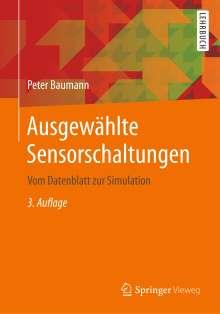 Peter Baumann: Ausgewählte Sensorschaltungen, Buch