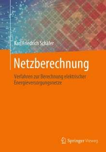 Karl Friedrich Schäfer: Netzberechnung, Buch