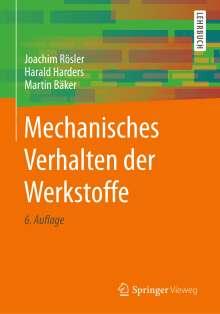 Joachim Rösler: Mechanisches Verhalten der Werkstoffe, Buch