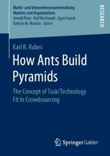 Karl R. Rabes: How Ants Build Pyramids, Buch