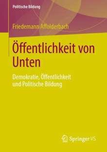 Friedemann Affolderbach: Öffentlichkeit von Unten, Buch