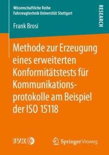 Frank Brosi: Methode zur Erzeugung eines erweiterten Konformitätstests für Kommunikationsprotokolle am Beispiel der ISO 15118, Buch