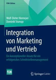 Wolf-Dieter Hiemeyer: Integration von Marketing und Vertrieb, Buch