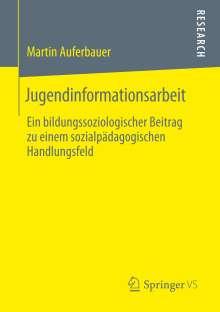 Martin Auferbauer: Jugendinformationsarbeit, Buch