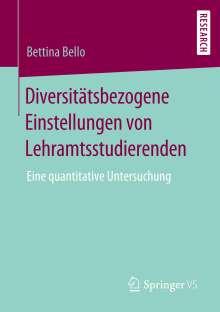 Bettina Bello: Diversitätsbezogene Einstellungen von Lehramtsstudierenden, Buch