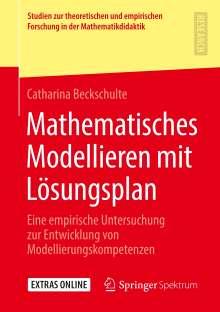 Catharina Beckschulte: Mathematisches Modellieren mit Lösungsplan, Buch