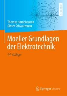 Thomas Harriehausen: Moeller Grundlagen der Elektrotechnik, Buch