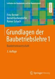 Fritz Berner: Grundlagen der Baubetriebslehre 1, Buch