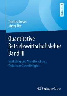 Thomas Bonart: Quantitative Betriebswirtschaftslehre Band III, Buch