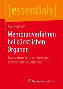 Manfred Raff: Membranverfahren bei künstlichen Organen, Buch