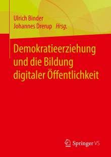 Demokratieerziehung und die Bildung digitaler Öffentlichkeit, Buch