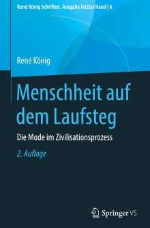 René König: Menschheit auf dem Laufsteg, Buch