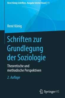 René König: Schriften zur Grundlegung der Soziologie, Buch