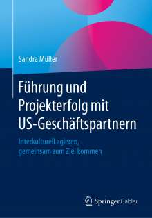 Sandra Müller: Führung und Projekterfolg mit US-Geschäftspartnern, Buch