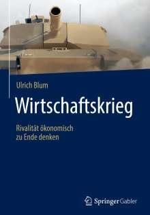 Ulrich Blum: Wirtschaftskrieg, Buch