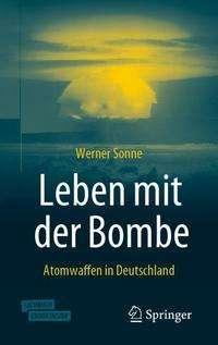Werner Sonne: Leben mit der Bombe, Buch