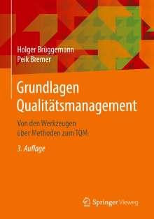 Holger Brüggemann: Grundlagen Qualitätsmanagement, Buch