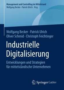 Wolfgang Becker: Industrielle Digitalisierung, Buch