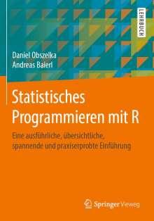 Daniel Obszelka: Statistisches Programmieren mit R, Buch