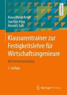 Klaus-Dieter Arndt: Klausurentrainer zur Festigkeitslehre für Wirtschaftsingenieure, Buch