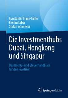 Constantin Frank-Fahle: Die Investmenthubs Dubai, Hongkong und Singapur, Buch