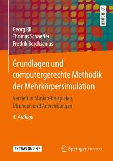 Georg Rill: Grundlagen und computergerechte Methodik der Mehrkörpersimulation, Buch
