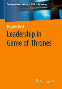 Brigitte Biehl: Leadership in Game of Thrones, Buch