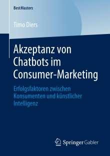 Timo Diers: Akzeptanz von Chatbots im Consumer-Marketing, Buch