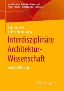 Interdisziplinäre Architektur-Wissenschaft, Buch