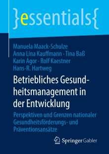 Karin Agor: Betriebliches Gesundheitsmanagement in der Entwicklung, Buch