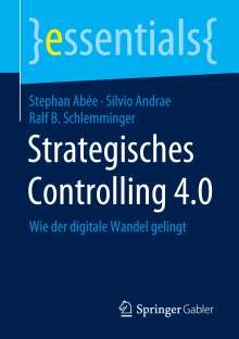 Stephan Abée: Strategisches Controlling 4.0, Buch