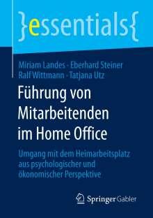 Miriam Landes: Führung von Mitarbeitenden im Home Office, Buch
